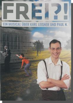 Musical DVD Frei (2016 Karl Leisner)